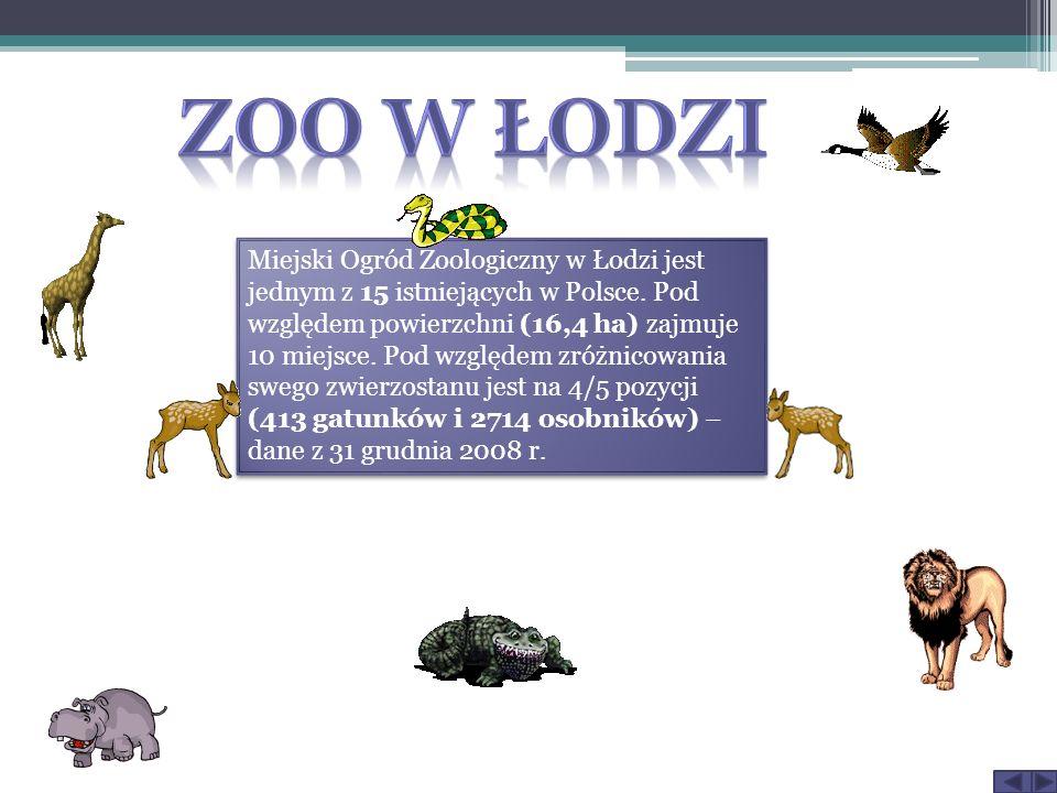 Miejski Ogród Zoologiczny w Łodzi jest jednym z 15 istniejących w Polsce.