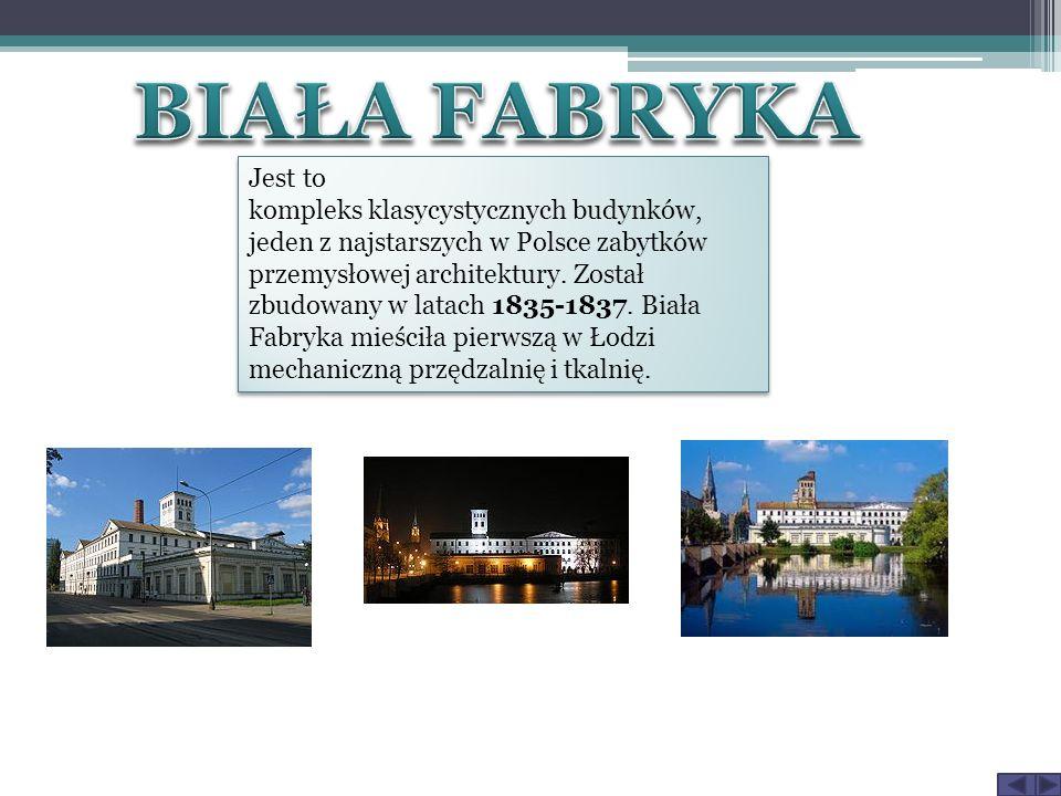 Jest to kompleks klasycystycznych budynków, jeden z najstarszych w Polsce zabytków przemysłowej architektury. Został zbudowany w latach 1835-1837. Bia