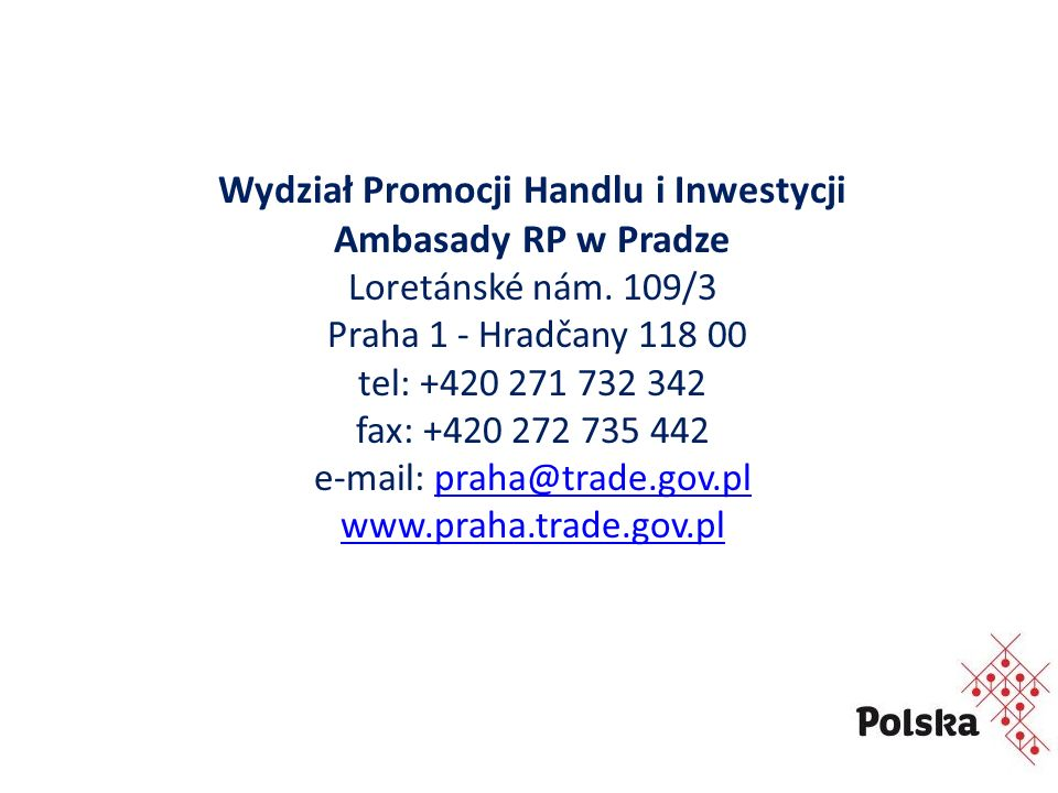 Wydział Promocji Handlu i Inwestycji Ambasady RP w Pradze Loretánské nám.