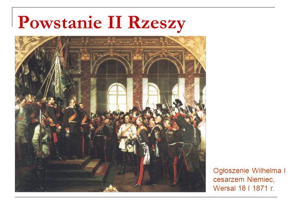 Powstanie II Rzeszy Ogłoszenie Wilhelma I cesarzem Niemiec, Wersal 18 I 1871 r.
