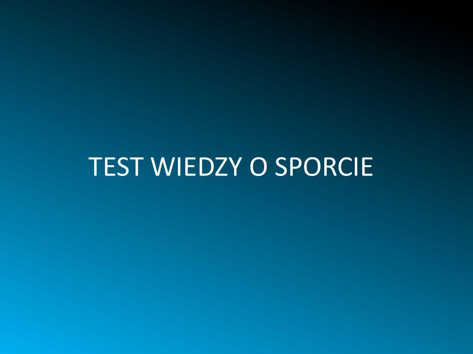 TEST WIEDZY O SPORCIE