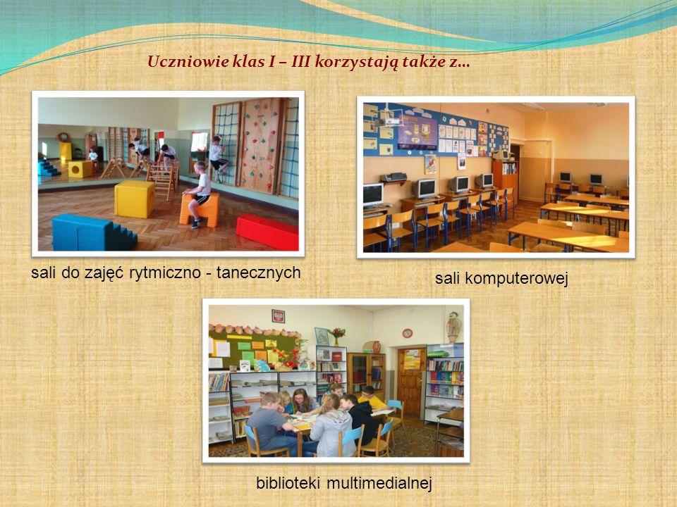 Uczniowie klas I – III korzystają także z… sali do zajęć rytmiczno - tanecznych sali komputerowej biblioteki multimedialnej