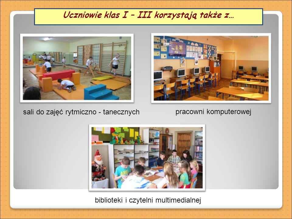 sali do zajęć rytmiczno - tanecznych pracowni komputerowej biblioteki i czytelni multimedialnej Uczniowie klas I – III korzystają także z…
