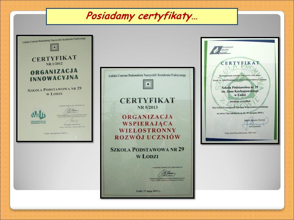 Posiadamy certyfikaty…