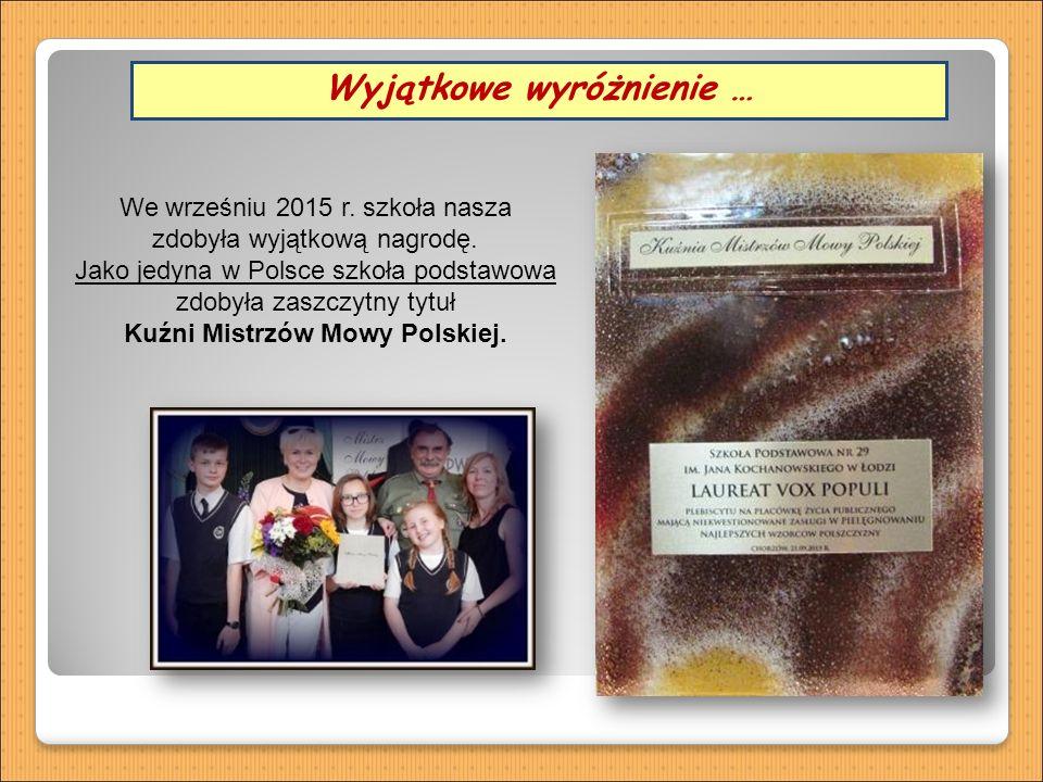 Oddział przedszkolny Wyjątkowe wyróżnienie … We wrześniu 2015 r.