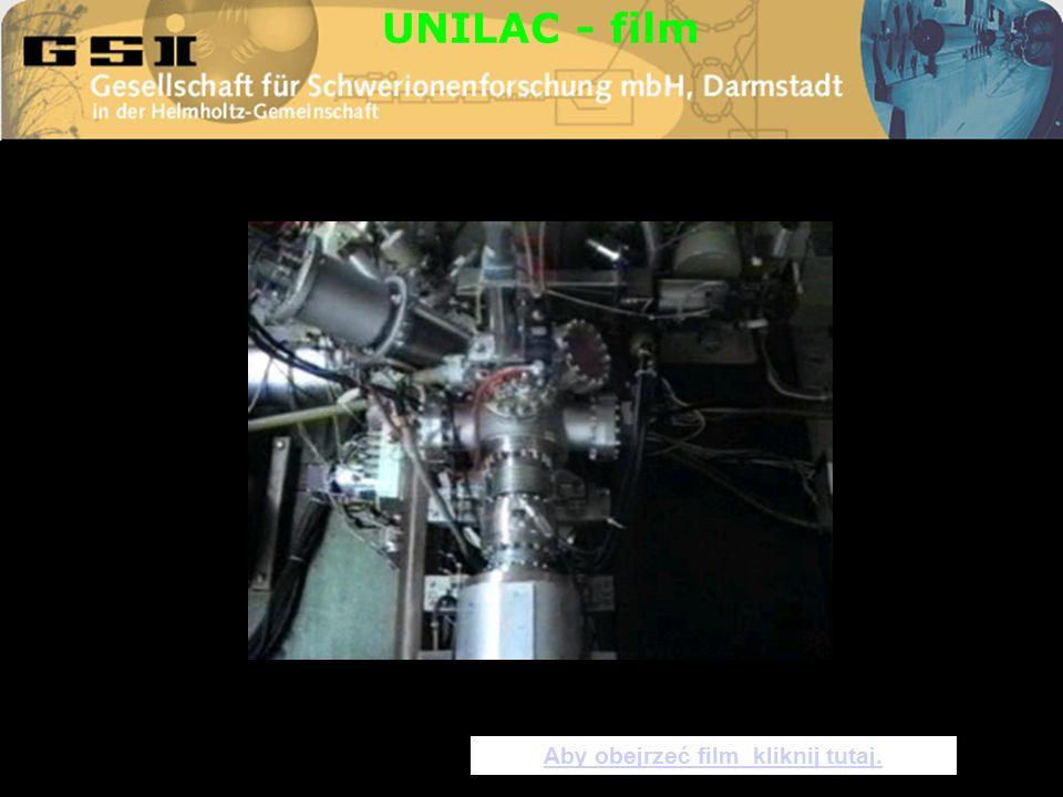 UNILAC - film Aby obejrzeć film kliknij tutaj.