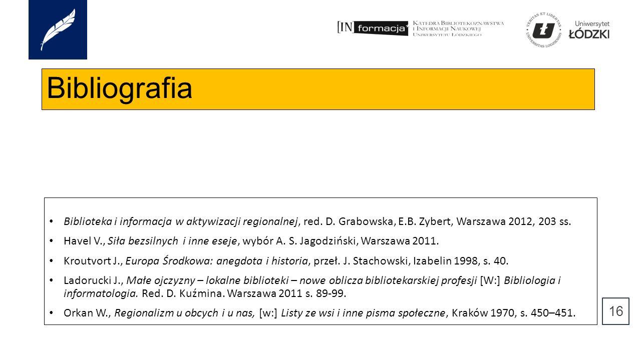 Bibliografia Biblioteka i informacja w aktywizacji regionalnej, red.