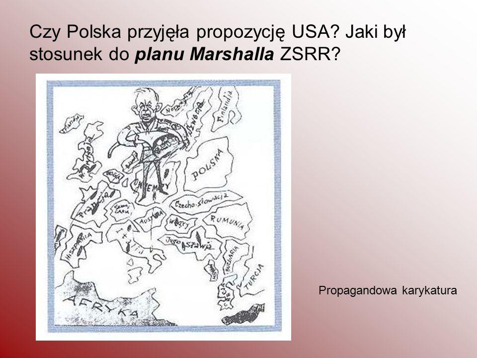 Czy Polska przyjęła propozycję USA? Jaki był stosunek do planu Marshalla ZSRR? Propagandowa karykatura