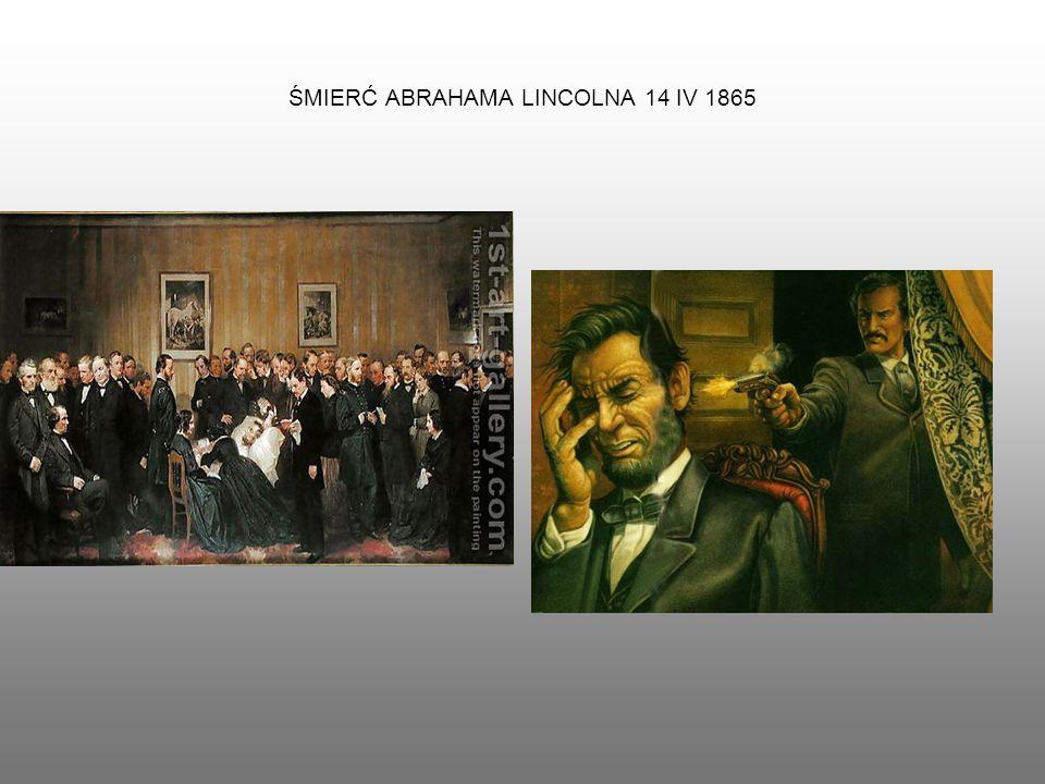 ŚMIERĆ ABRAHAMA LINCOLNA 14 IV 1865