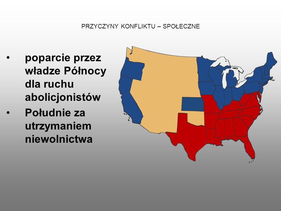 ZRÓŻNICOWANIE GOSPODARCZE STANÓW USA W rozwoju Stanów Zjednoczonych zaznaczyły się różnice między stanami północnymi a południowymi.