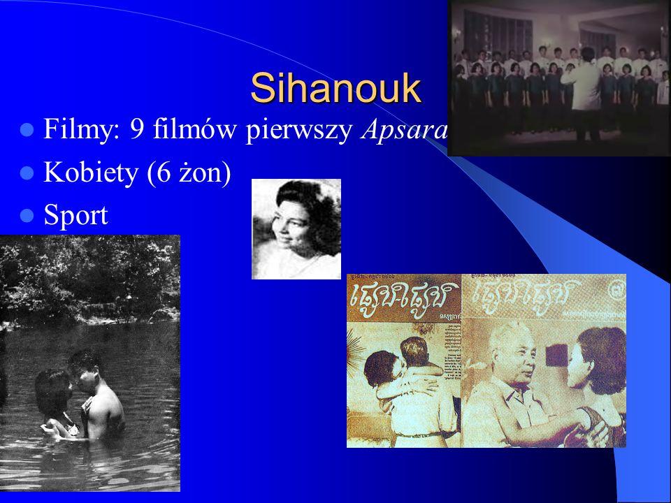 Sihanouk Filmy: 9 filmów pierwszy Apsara Kobiety (6 żon) Sport