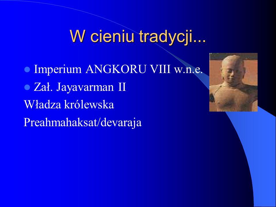 W cieniu tradycji... Imperium ANGKORU VIII w.n.e.