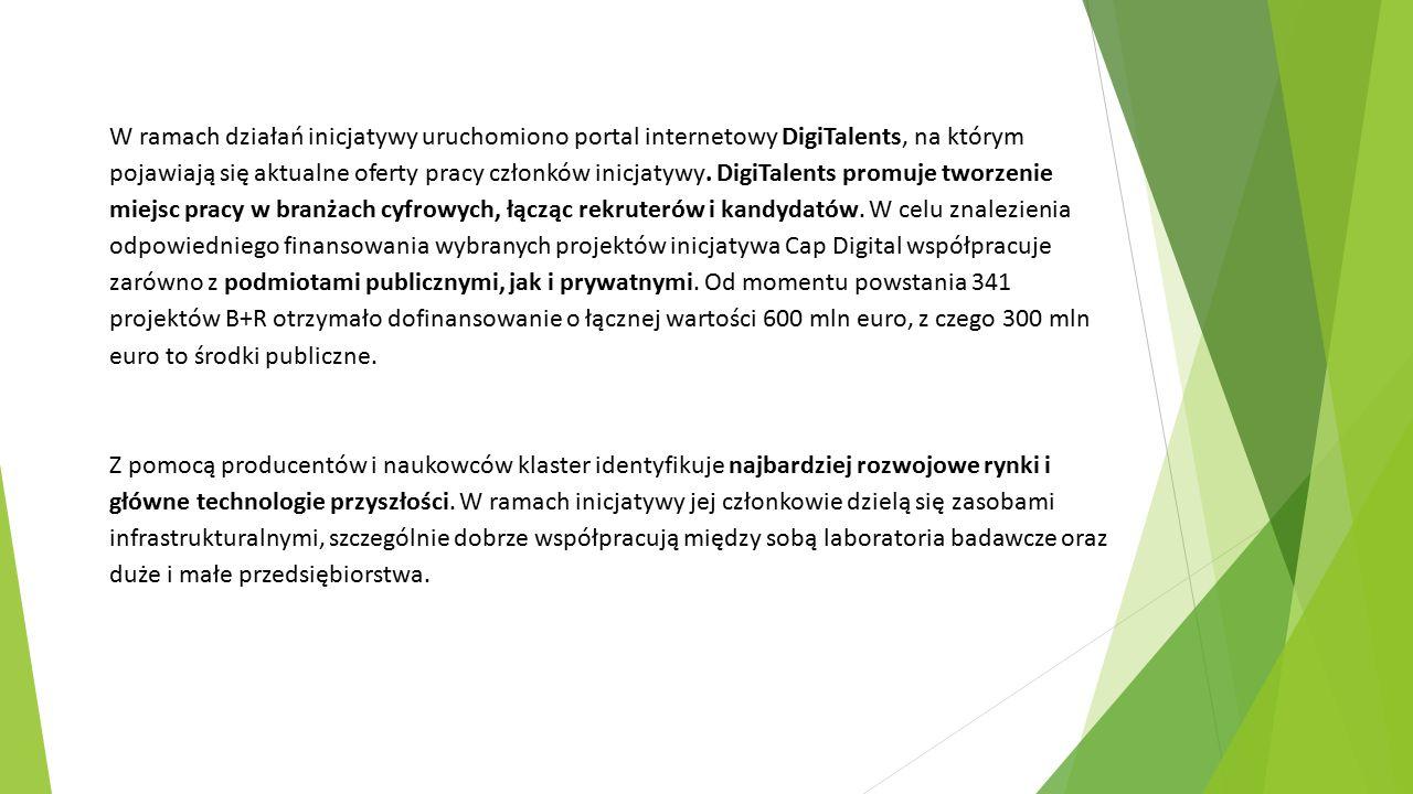 W ramach działań inicjatywy uruchomiono portal internetowy DigiTalents, na którym pojawiają się aktualne oferty pracy członków inicjatywy.