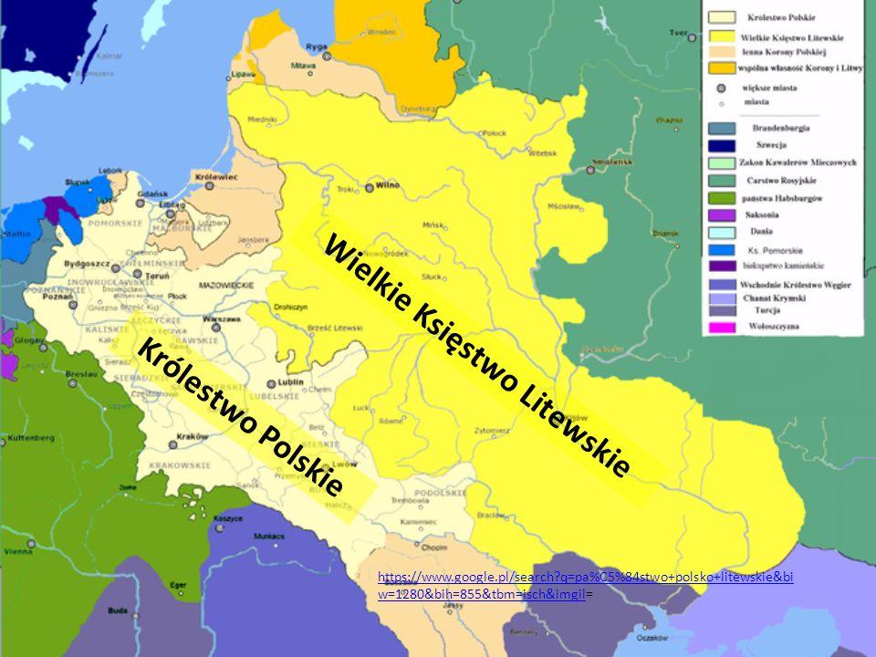 Wielkie Księstwo Litewskie Królestwo Polskie https://www.google.pl/search?q=pa%C5%84stwo+polsko+litewskie&bi w=1280&bih=855&tbm=isch&imgilhttps://www.