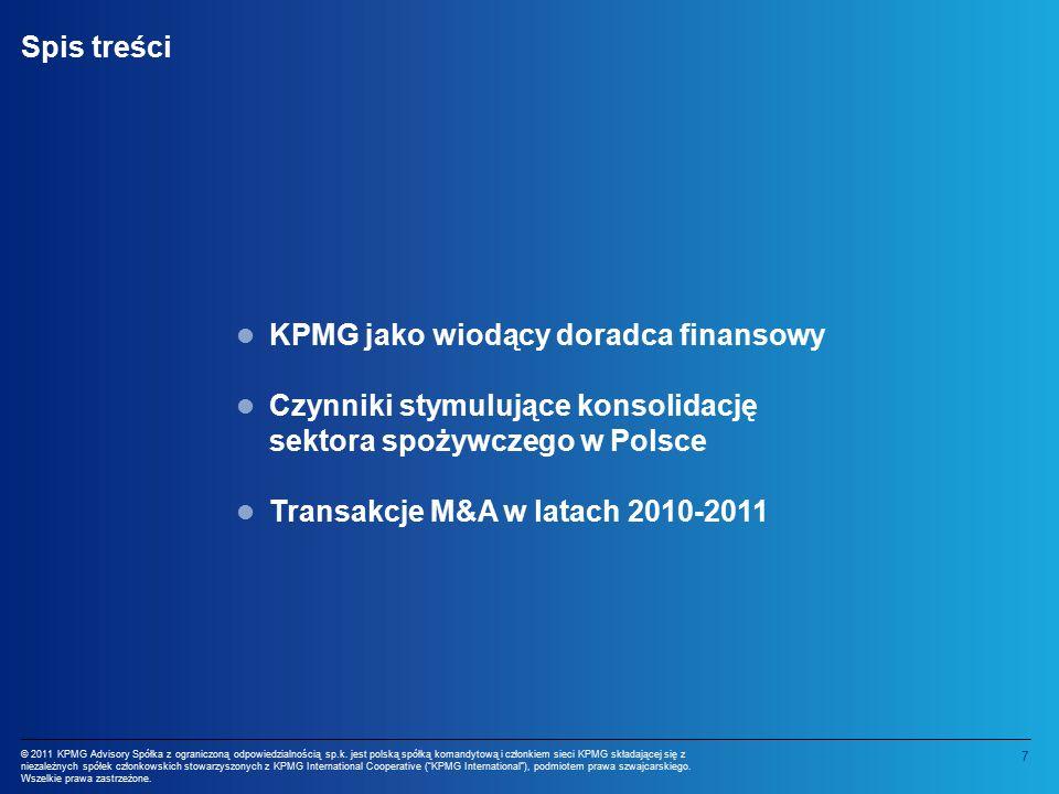 8 © 2011 KPMG Advisory Spółka z ograniczoną odpowiedzialnością sp.k.