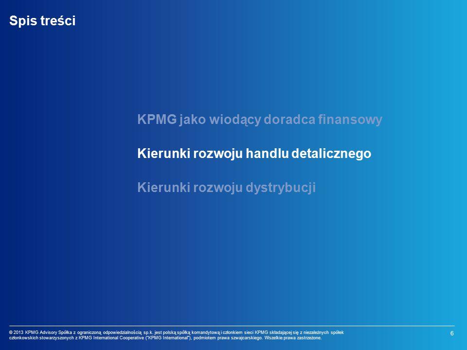 6 © 2013 KPMG Advisory Spółka z ograniczoną odpowiedzialnością sp.k.