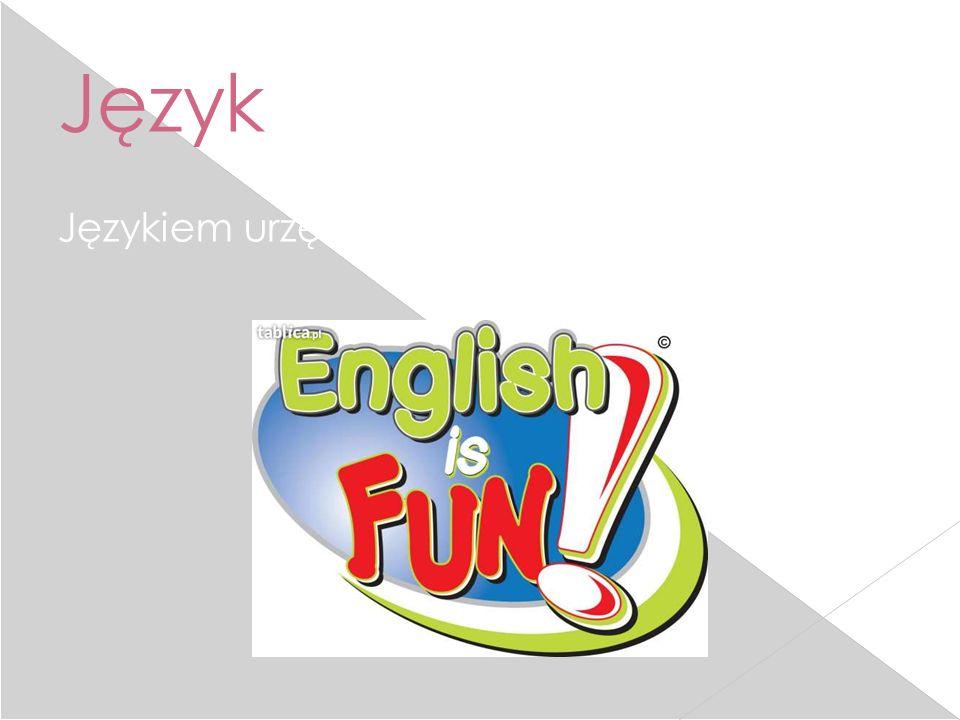 Język Językiem urzędowym jest język angielski