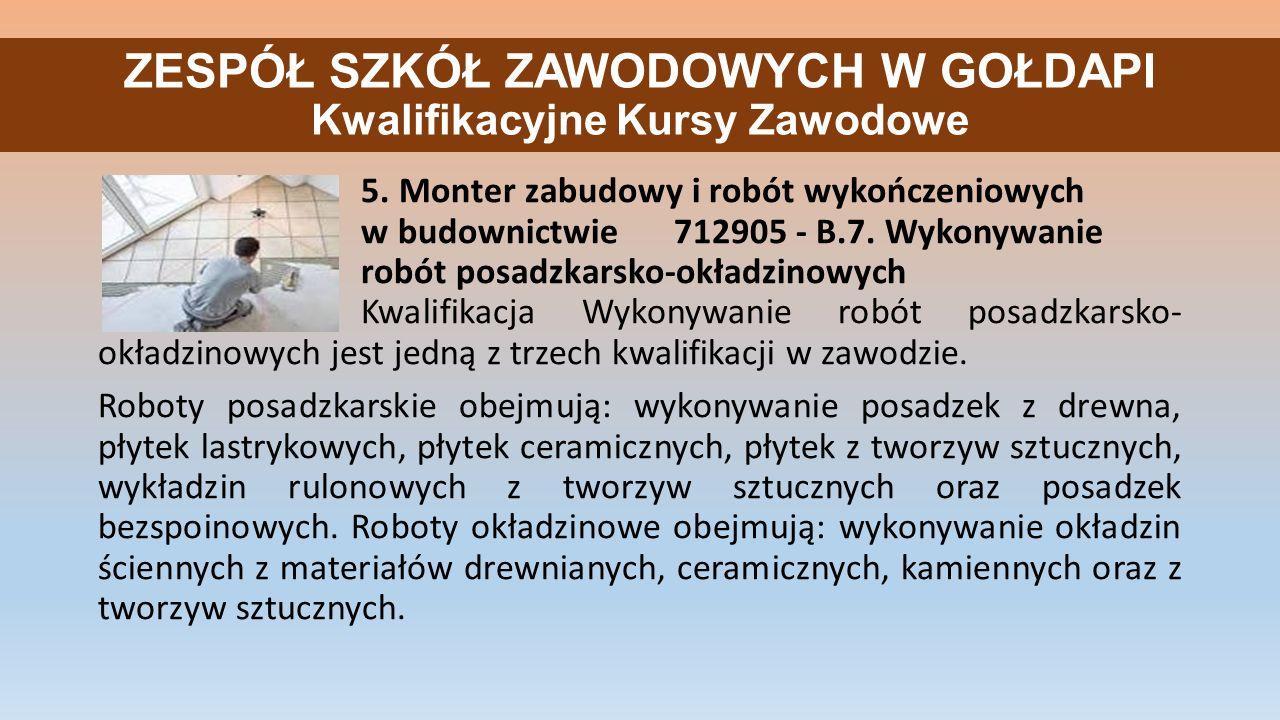 ZESPÓŁ SZKÓŁ ZAWODOWYCH W GOŁDAPI Kwalifikacyjne Kursy Zawodowe 5.