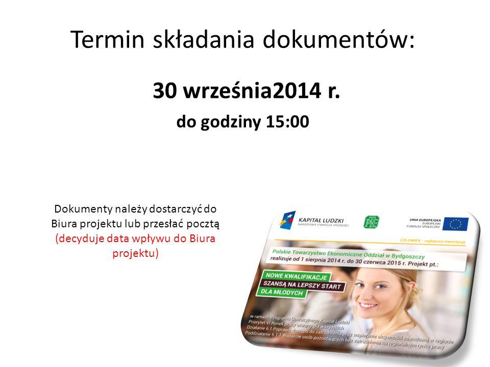 Termin składania dokumentów: 30 września2014 r.
