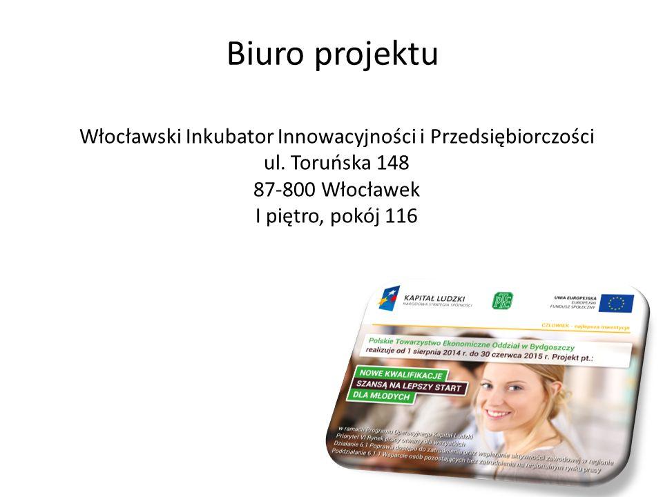 Biuro projektu Włocławski Inkubator Innowacyjności i Przedsiębiorczości ul.