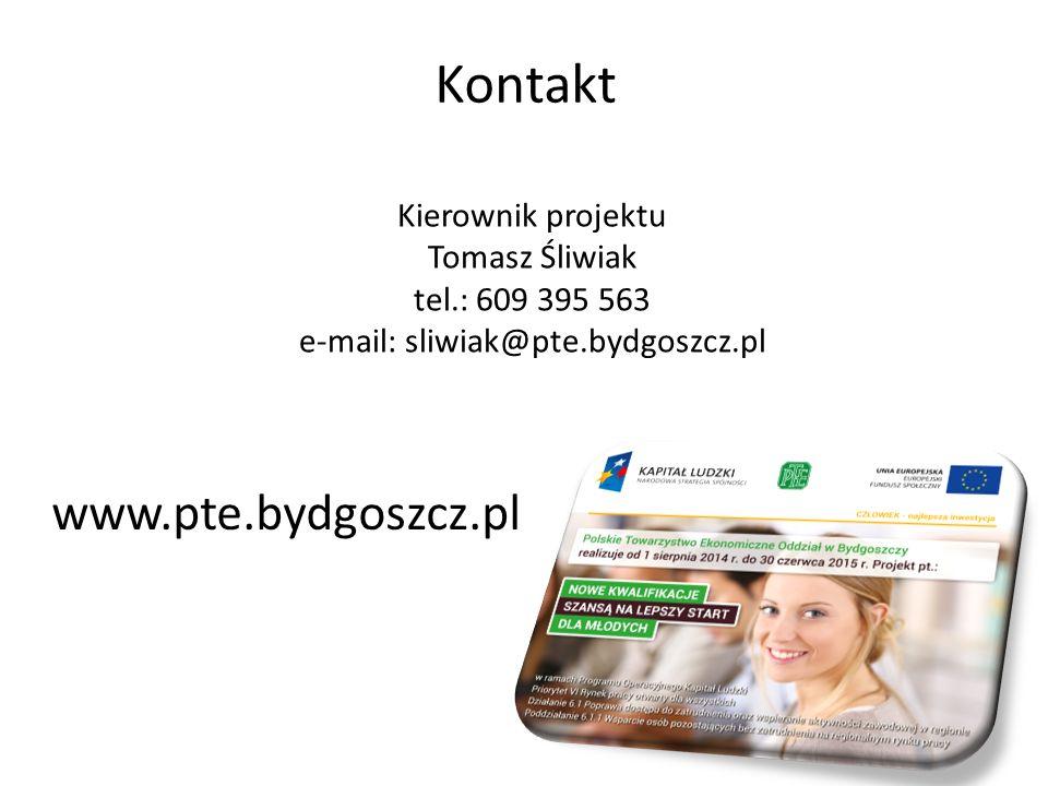 Kontakt Kierownik projektu Tomasz Śliwiak tel.: 609 395 563 e-mail: sliwiak@pte.bydgoszcz.pl www.pte.bydgoszcz.pl