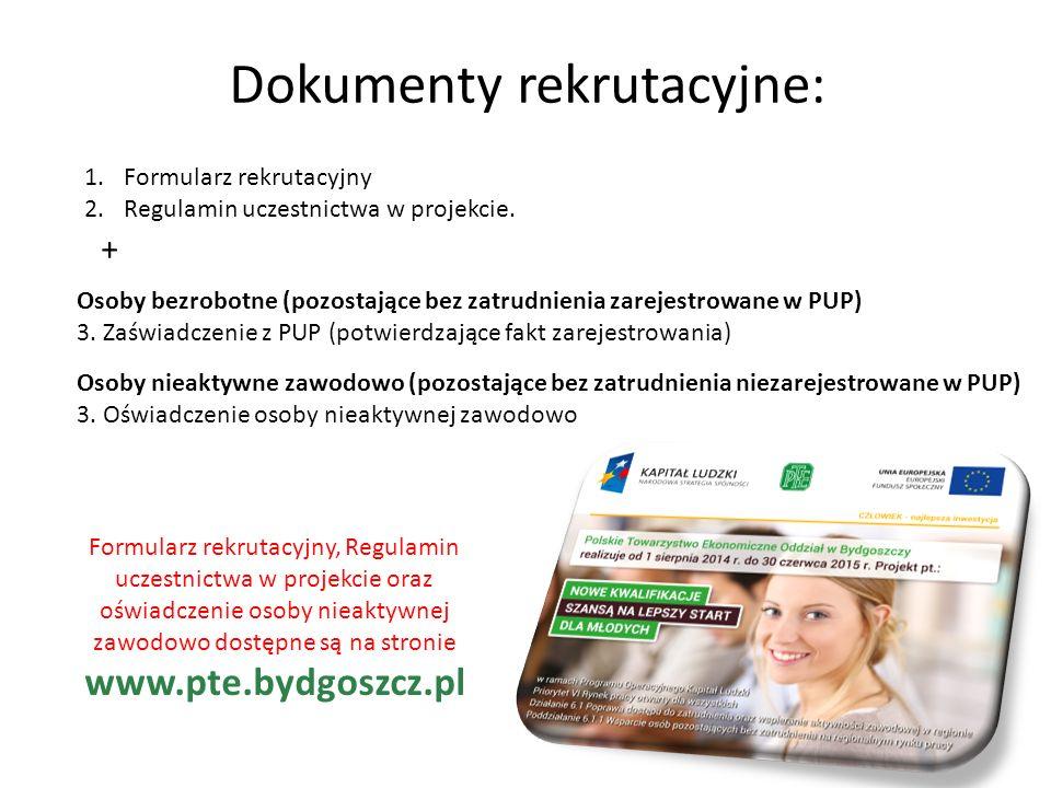 Dokumenty rekrutacyjne: 1.Formularz rekrutacyjny 2.Regulamin uczestnictwa w projekcie.