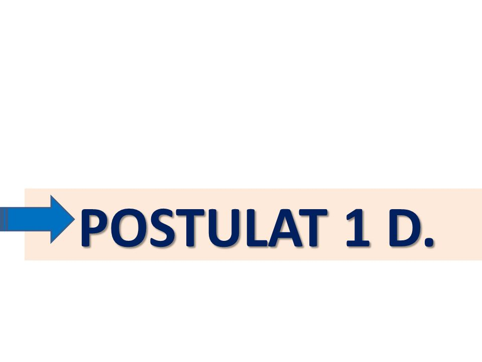 POSTULAT 1 D.