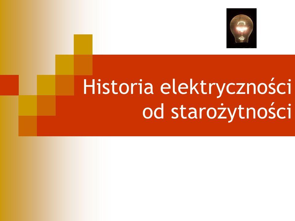 Historia elektryczności od starożytności