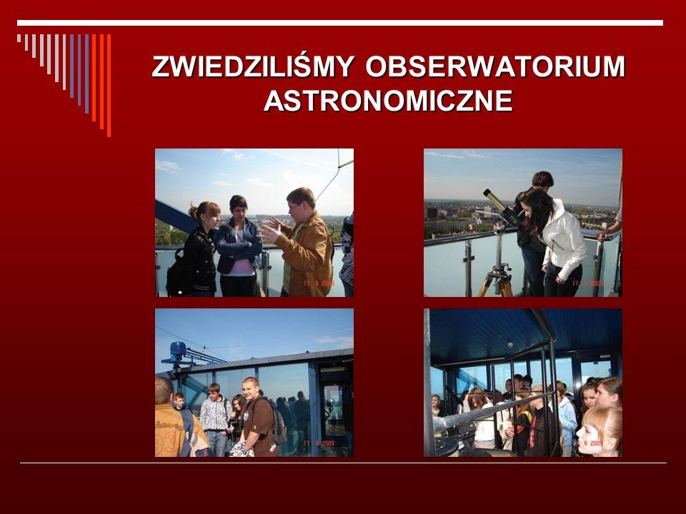 ZWIEDZILIŚMY OBSERWATORIUM ASTRONOMICZNE