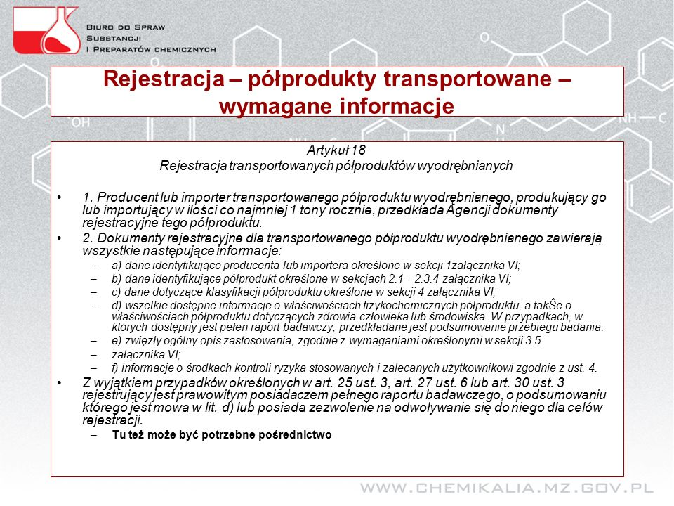 Rejestracja – półprodukty transportowane – wymagane informacje Artykuł 18 Rejestracja transportowanych półproduktów wyodrębnianych 1.