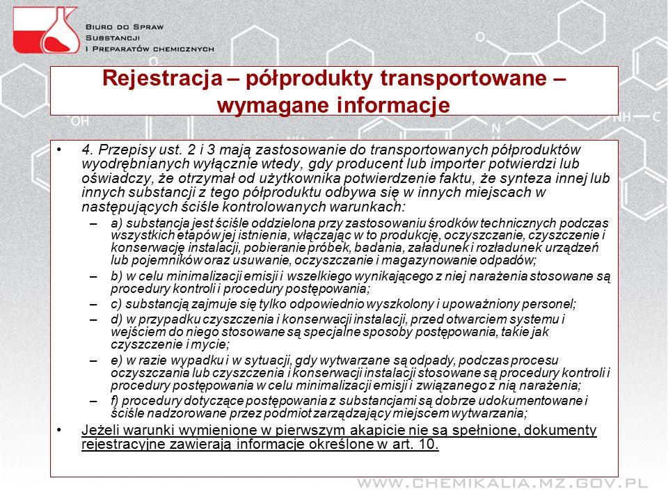 Rejestracja – półprodukty transportowane – wymagane informacje 4.