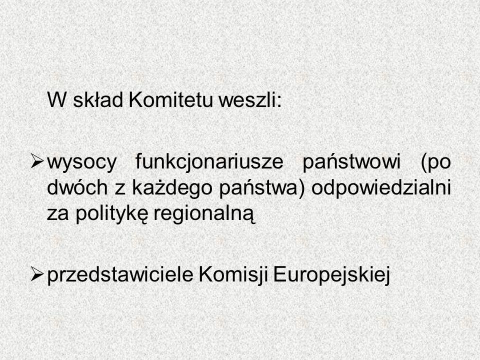 W skład Komitetu weszli:  wysocy funkcjonariusze państwowi (po dwóch z każdego państwa) odpowiedzialni za politykę regionalną  przedstawiciele Komis