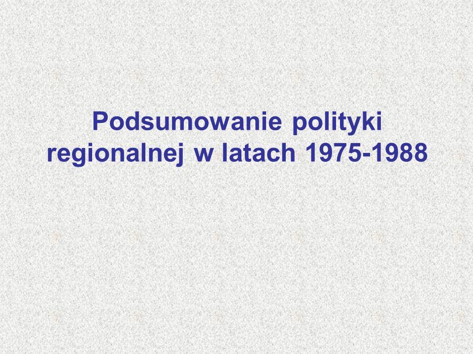Podsumowanie polityki regionalnej w latach 1975-1988