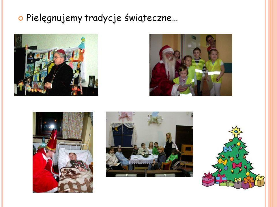 Pielęgnujemy tradycje świąteczne…