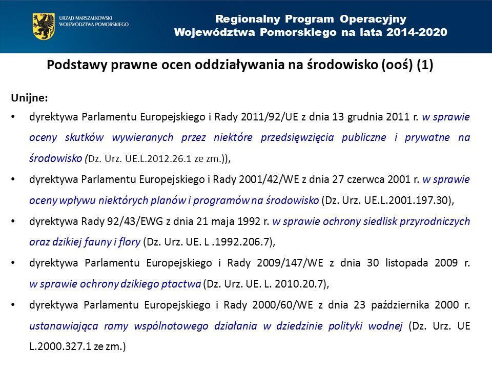 Regionalny Program Operacyjny Województwa Pomorskiego na lata 2014-2020 Nowe zagadnienia związane z wpływem projektu na środowisko 4.