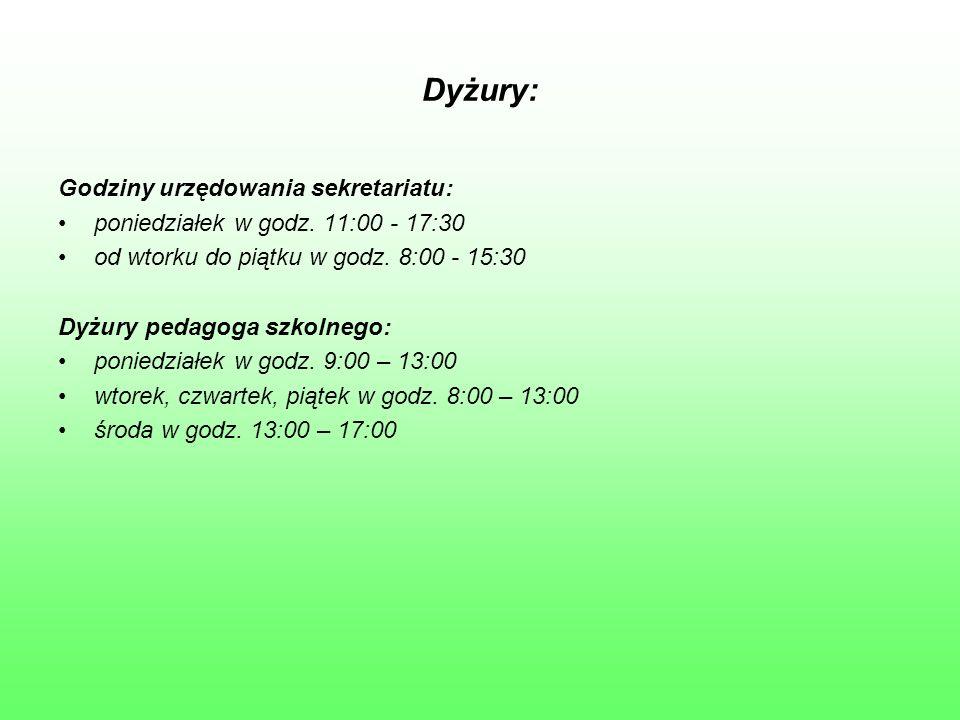 Dyżury: Godziny urzędowania sekretariatu: poniedziałek w godz. 11:00 - 17:30 od wtorku do piątku w godz. 8:00 - 15:30 Dyżury pedagoga szkolnego: ponie