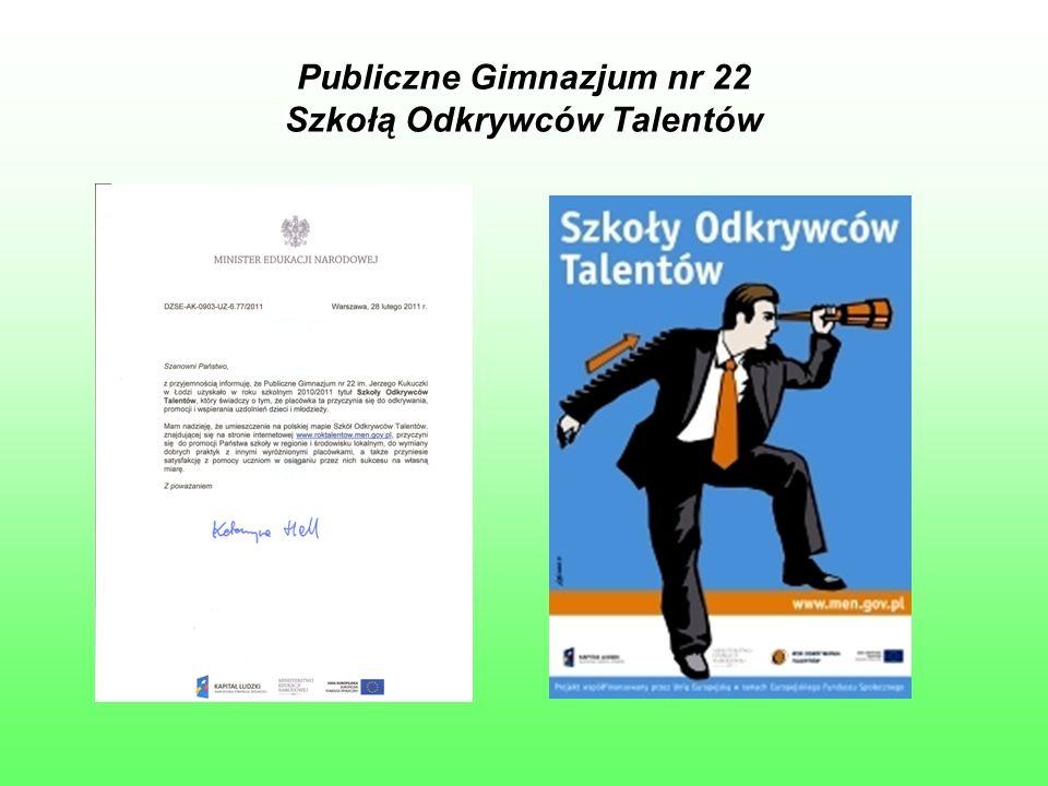Publiczne Gimnazjum nr 22 Szkołą Odkrywców Talentów