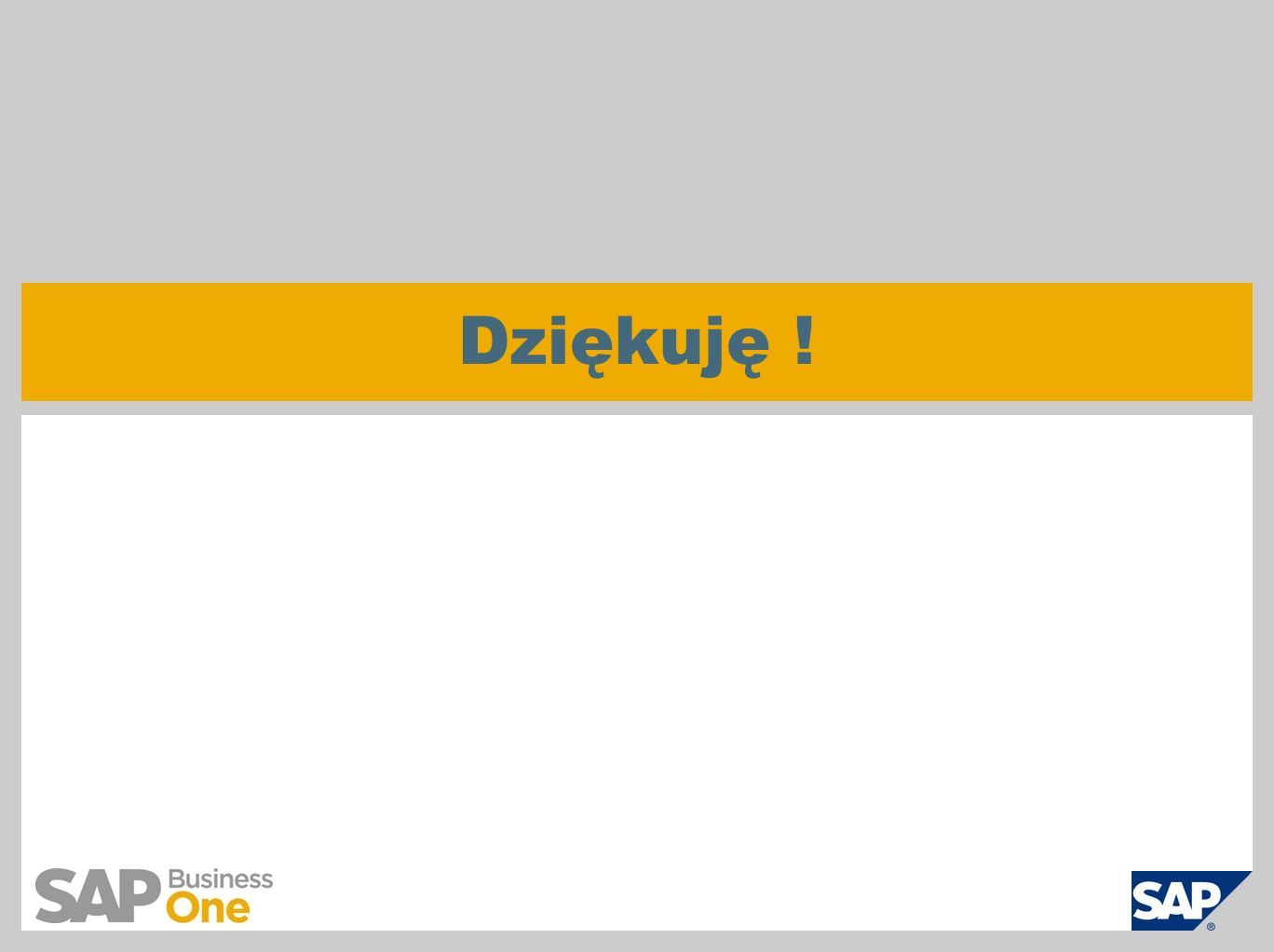  SAP AG 2011, Introduction to SAP Business One 8.8, GTM Rollout Services Page 30 Dziękuję !
