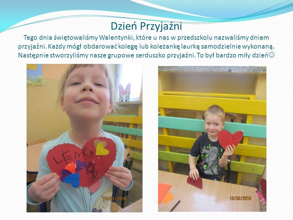 Dzień Przyjaźni Tego dnia świętowaliśmy Walentynki, które u nas w przedszkolu nazwaliśmy dniem przyjaźni.