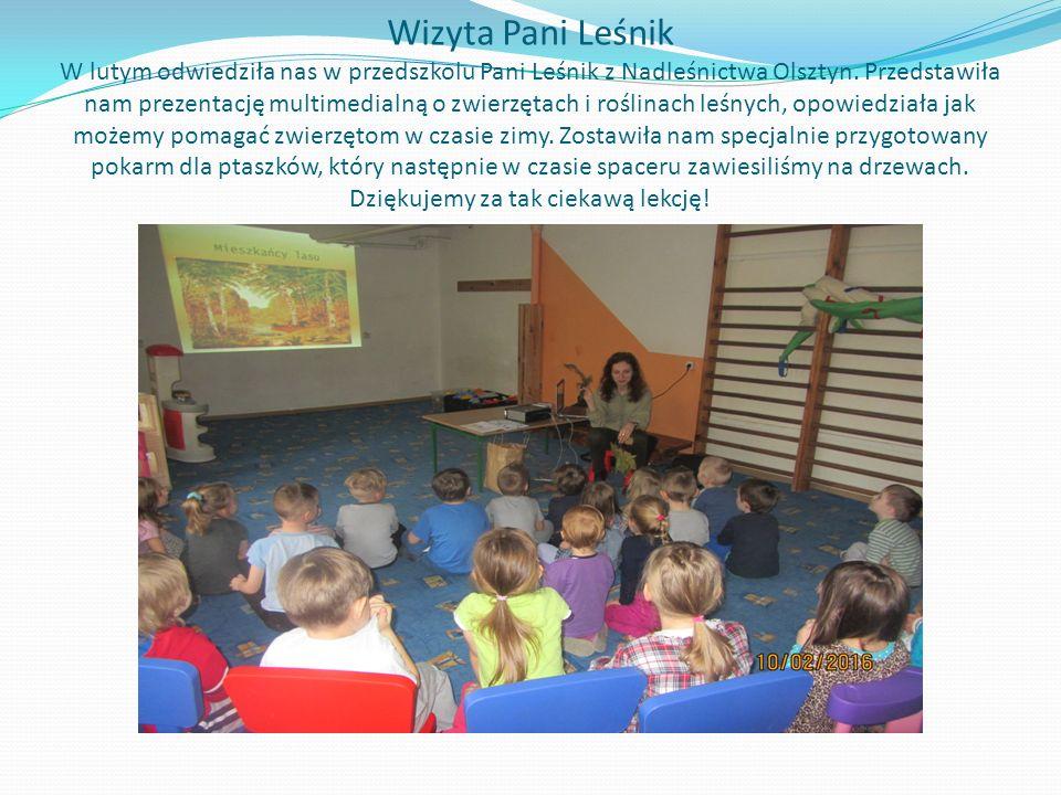 Wizyta Pani Leśnik W lutym odwiedziła nas w przedszkolu Pani Leśnik z Nadleśnictwa Olsztyn.