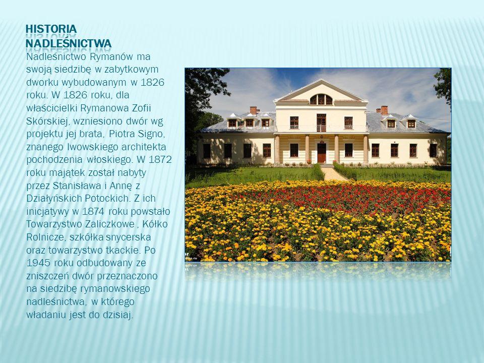 Nadleśnictwo Rymanów ma swoją siedzibę w zabytkowym dworku wybudowanym w 1826 roku. W 1826 roku, dla właścicielki Rymanowa Zofii Skórskiej, wzniesiono