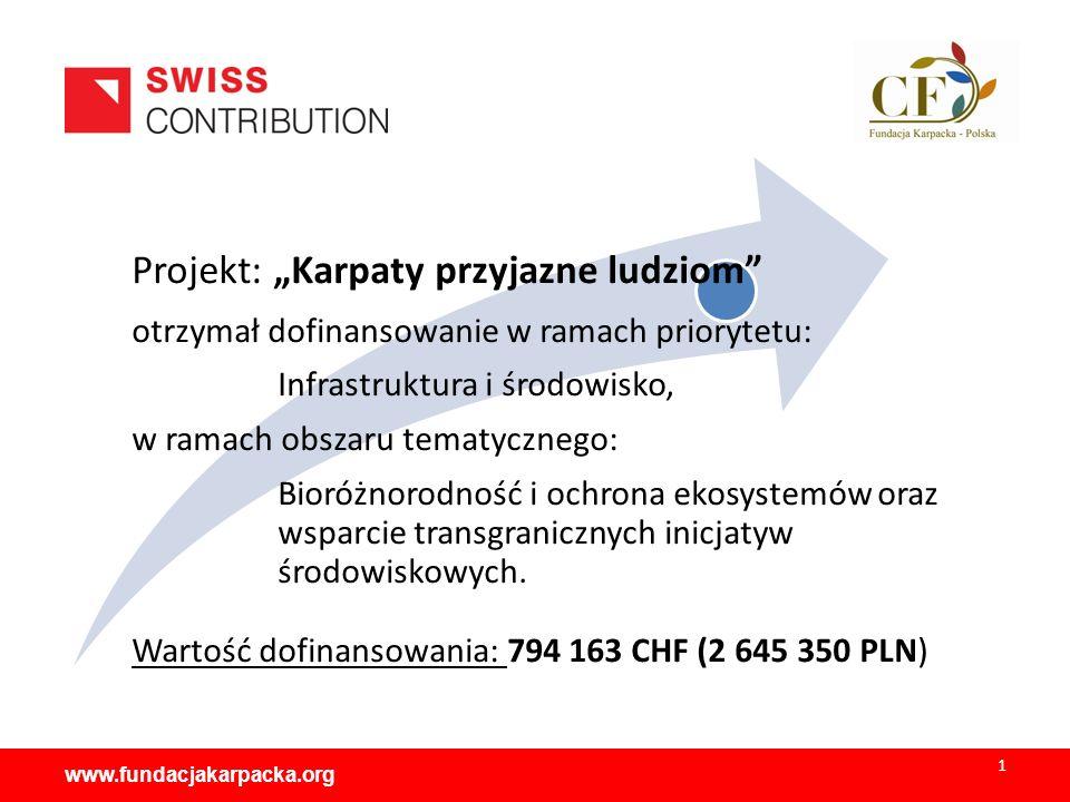 """Projekt: """"Karpaty przyjazne ludziom otrzymał dofinansowanie w ramach priorytetu: Infrastruktura i środowisko, w ramach obszaru tematycznego: Bioróżnorodność i ochrona ekosystemów oraz wsparcie transgranicznych inicjatyw środowiskowych."""
