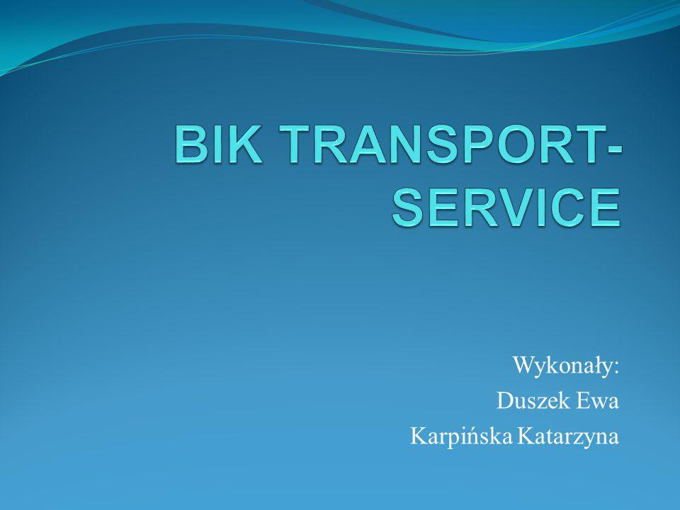 Dane firmy Nazwa: BIK TRANSPORT-SERVICE s.c.