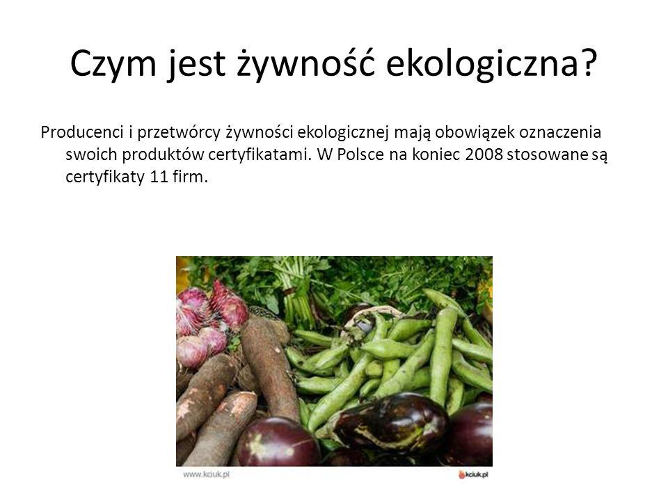 Czym jest żywność ekologiczna.