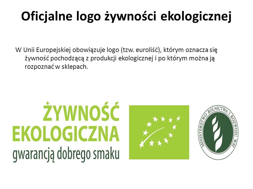 Oficjalne logo żywności ekologicznej W Unii Europejskiej obowiązuje logo (tzw.