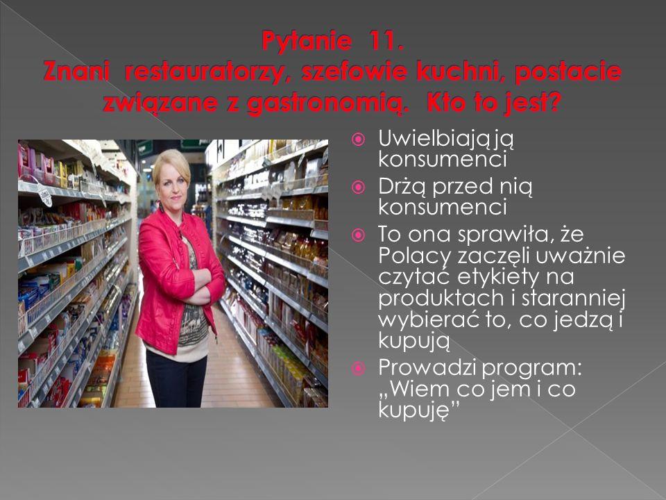 """ Uwielbiają ją konsumenci  Drżą przed nią konsumenci  To ona sprawiła, że Polacy zaczęli uważnie czytać etykiety na produktach i staranniej wybierać to, co jedzą i kupują  Prowadzi program: """"Wiem co jem i co kupuję"""