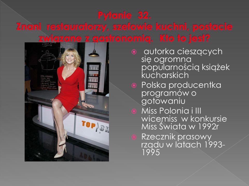  autorka cieszących się ogromna popularnością książek kucharskich  Polska producentka programów o gotowaniu  Miss Polonia i III wicemiss w konkursie Miss Świata w 1992r  Rzecznik prasowy rządu w latach 1993- 1995