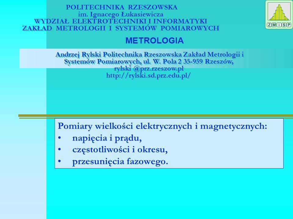 Pomiary napięcia i prądu Wprowadzenie 1.1 Ogólny schemat blokowy przyrządu pomiarowego [1] str.