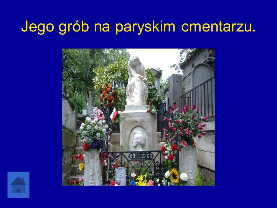 Jego grób na paryskim cmentarzu.