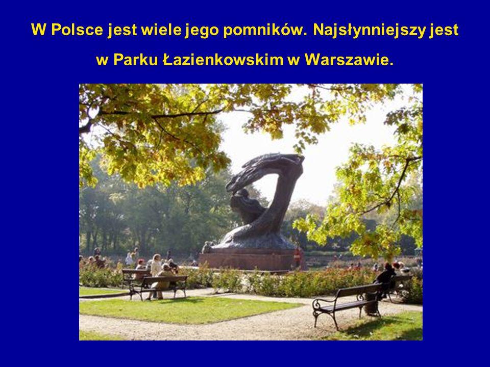 W Polsce jest wiele jego pomników. Najsłynniejszy jest w Parku Łazienkowskim w Warszawie.